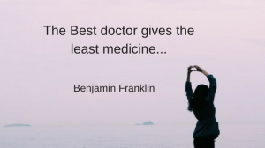 the-best-doctor-gives-the-least-medicine