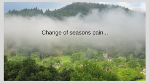 change-of-seasons-pain